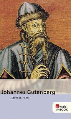 Johannes Gutenberg (eBook, ePUB) - Füssel, Stephan