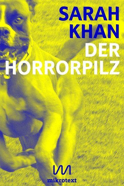 Der Horrorpilz (eBook, ePUB) - Khan, Sarah