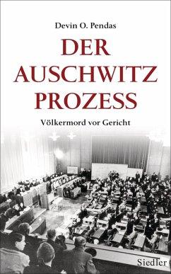 Der Auschwitz-Prozess (eBook, ePUB) - Pendas, Devin O.