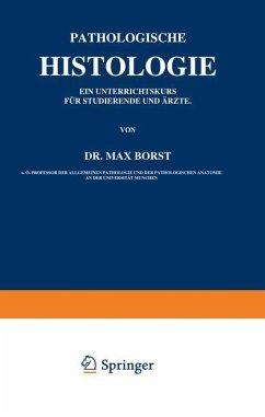 Pathologische Histologie - Borst, Max