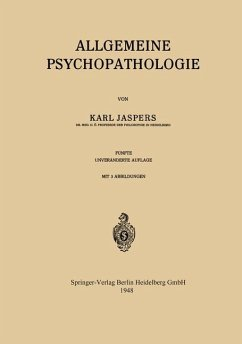 Allgemeine Psychopathologie - Jaspers, Karl