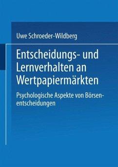 Entscheidungs- und Lernverhalten an Wertpapiermärkten - Schroeder-Wildberg, Uwe