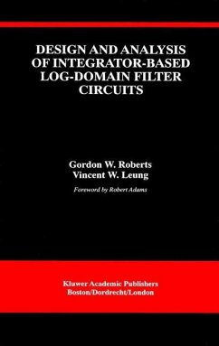 Design and Analysis of Integrator-Based Log-Domain Filter Circuits