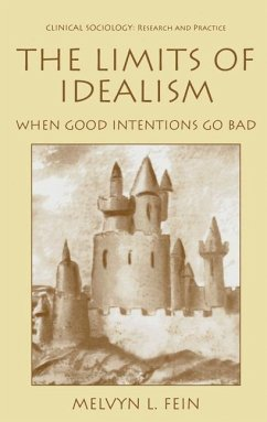 The Limits of Idealism - Fein, Melvyn L.