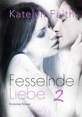 Fesselnde Liebe - Teil 2 (eBook, ePUB)