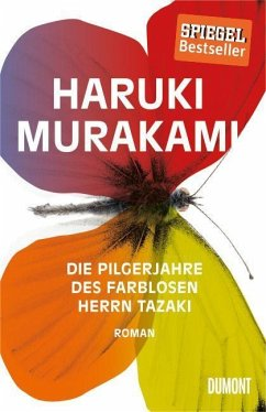 Die Pilgerjahre des farblosen Herrn Tazaki - Murakami, Haruki