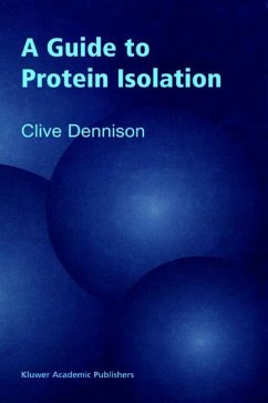 A Guide to Protein Isolation - Dennison, C.