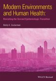 Modern Environments and Human Health: Revisiting the Second Epidemiological Transition