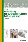 Untersuchungs- und Behandlungsmethoden bei Hund und Katze (eBook, PDF)