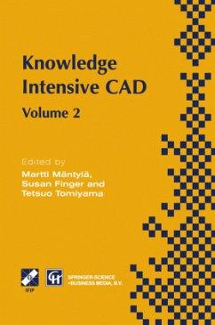 Knowledge Intensive CAD - Mäntylä, Martti; Finger, Susan; Tomiyama, Tetsuo