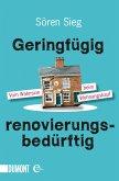 Geringfügig renovierungsbedürftig (eBook, ePUB)