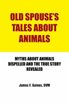 Old Spouse's Tales about Animals