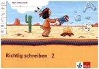 2. Arbeitsheft 2. Schuljahr / Mein Indianerheft. Richtig schreiben Bd.2