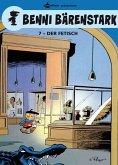 Der Fetisch / Benni Bärenstark Bd.7