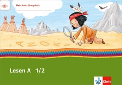 Mein indianerheft. Lesen 1. Leseheft Anfangsunterricht 1. Schuljahr