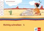 Mein Indianerheft Richtig schreiben Klasse 4 / Mein Indianerheft. Richtig schreiben Bd.4