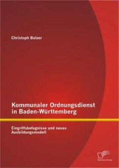 Kommunaler Ordnungsdienst in Baden-Württemberg:...