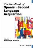 The Handbook of Spanish Second Language Acquisition (eBook, ePUB)