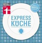 Expressküche - Unsere besten Rezepte (eBook, PDF)