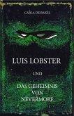 Luis Lobster und das Geheimnis von Nevermore (eBook, ePUB)