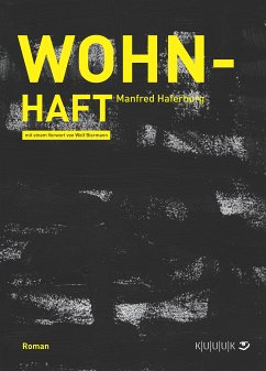 Wohn-Haft (eBook, ePUB) - Haferburg, Manfred
