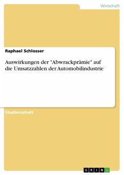 """Auswirkungen der """"Abwrackprämie"""" auf die Umsatzzahlen der Automobilindustrie (eBook, PDF)"""