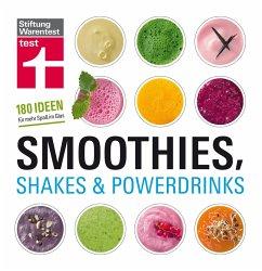 Smoothies, Shakes & Powerdrinks (eBook, PDF) - Büscher, Astrid