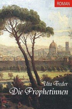 Die Prophetinnen (eBook, ePUB) - Treder, Uta