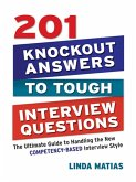 201 Knockout Answers to Tough Interview Questions (eBook, ePUB)