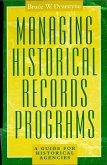 Managing Historical Records Programs (eBook, ePUB)
