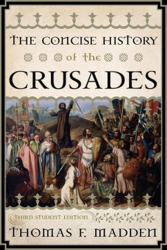 The Concise History of the Crusades (eBook, ePUB) - Madden, Thomas F.