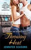 Throwing Heat (eBook, ePUB)