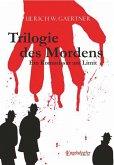 Trilogie des Mordens (eBook, ePUB)