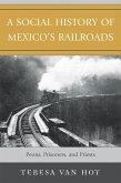 A Social History of Mexico's Railroads (eBook, ePUB)