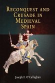 Reconquest and Crusade in Medieval Spain (eBook, ePUB)
