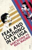 Fear and Loathing in La Liga (eBook, ePUB)