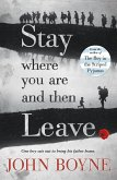 Stay Where You Are And Then Leave (eBook, ePUB)