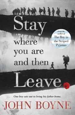 Stay Where You Are And Then Leave (eBook, ePUB) - Boyne, John