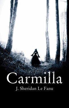 Carmilla (eBook, ePUB) - Sheridan LeFanu, Joseph; Le Fanu, J. Sheridan