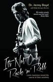 It's Not Only Rock 'n' Roll - Iconic Musicians Reveal the Source of their Creativity (eBook, ePUB)