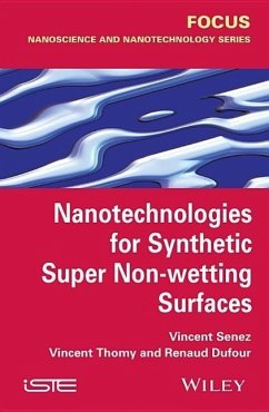 Nanotechnologies for Synthetic Super Non-Wetting Surfaces - Dufour, Renaud; Senez, Vincent; Thomy, Vincent