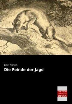 9783955625795 - Hartert, Ernst: Die Feinde der Jagd - كتاب