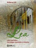 Lea - Leben und Lieben einer jungen Journalistin in Palästina (eBook, ePUB)