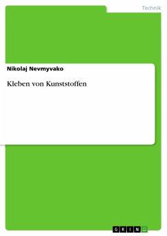 Kleben von Kunststoffen - Nevmyvako, Nikolaj