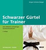 Schwarzer Gürtel für Trainer (eBook, PDF)