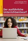 Der ausführliche Unterrichtsentwurf (eBook, PDF)