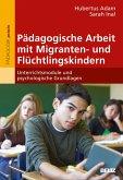 Pädagogische Arbeit mit Migranten- und Flüchtlingskindern (eBook, PDF)
