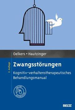 Zwangsstörungen (eBook, PDF) - Oelkers, Carmen; Hautzinger, Martin
