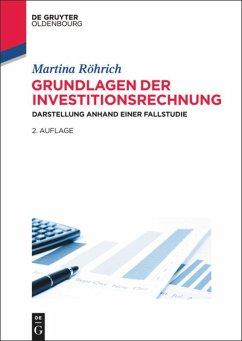 Grundlagen der Investitionsrechnung - Röhrich, Martina