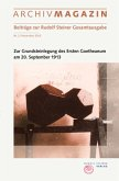 ARCHIVMAGAZIN. Beiträge aus dem Rudolf Steiner Archiv